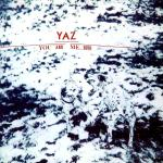 yaz-you_and_me_both